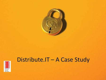 Distribute.IT – A Case Study. Background Formed 2002 as a startup Web Services provider −Domain name registrar −Web/Server Hosting −SSL Products −SMS.