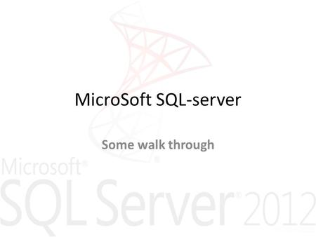 MicroSoft SQL-server Some walk through. lv/09-2008 Figures & some text from: © Pearson Education Limited 1995, 2005 2 Functions For a DBMS #1 Data storage,