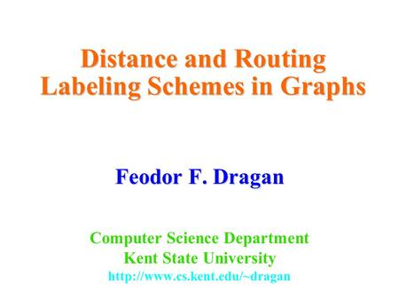 Distance and Routing Labeling Schemes in Graphs