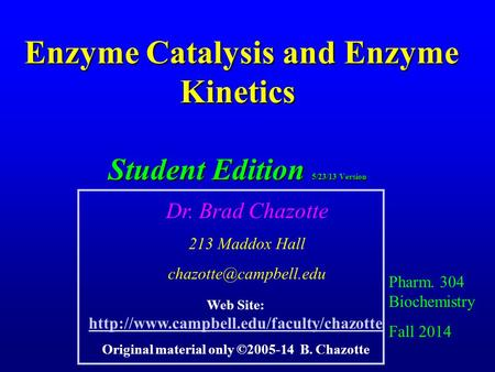 Enzyme catalysis lab notes