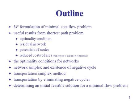 Outline LP formulation of minimal cost flow problem