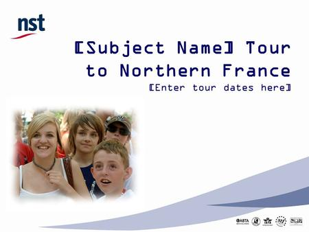 [Subject Name] Tour  to Northern France [Enter tour dates here]