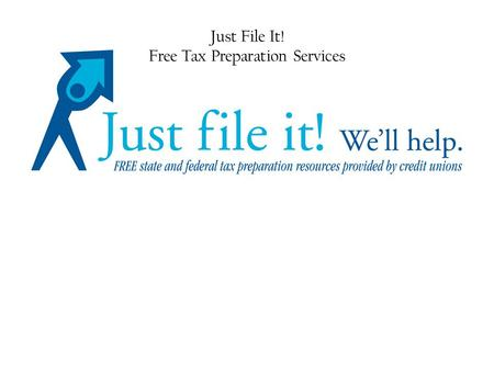 Just File It! Free Tax Preparation Services. I-CAN! E-FILE It's free! www.icanefile.org I-CAN! E-File was created by the Legal Aid Society of Orange County.