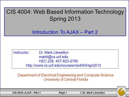 CIS 4004: Web Based Information Technology Spring 2013