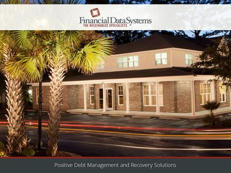 Financial Data Systems PO Box 688 Wrightsville Beach, NC 28480 (910) 392-2998 (888) 950-7800 Fax: (910) 392-3488