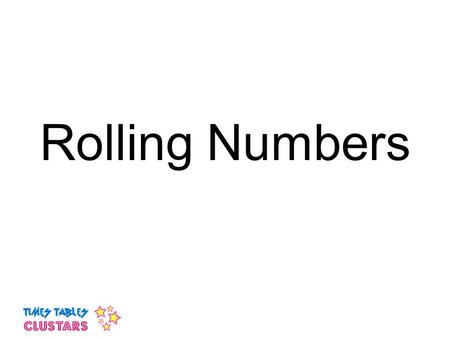 Rolling Numbers.