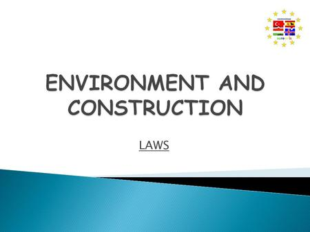 LAWS.  ECOSYSTEM PROTECTION  URBAN ENVIRONMENT PROTECTION.