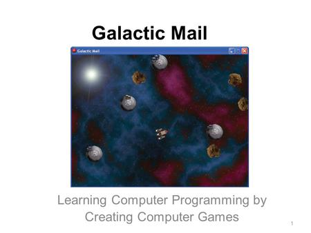 "Galactic Mail Learning Computer Programming by Creating Computer Games ""Crackdown"" Xbox360 Game 1."