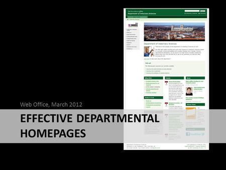 EFFECTIVE DEPARTMENTAL HOMEPAGES Web Office, March 2012.