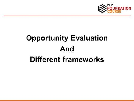 Opportunity Evaluation