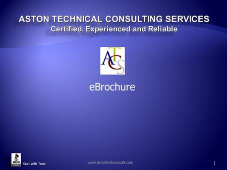 Start With Trust www.astontechconsult.com 1 eBrochure.