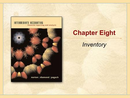 Chapter Eight Inventory. Copyright © Houghton Mifflin Company.All rights reserved.8 - 2 Inventory Assets a company holds that will ultimately be sold.