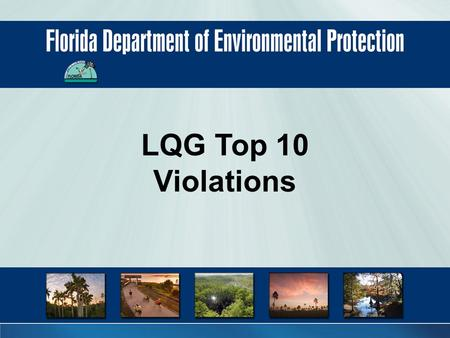 LQG Top 10 Violations. Number 10 Open containers of hazardous waste - 40 CFR 265.173(a). Don't.