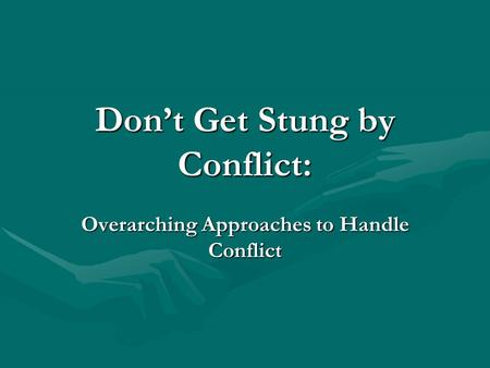 Problem Solving And Conflict Resolution