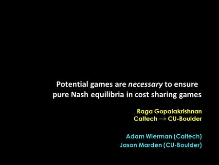 Potential games are necessary to ensure pure Nash equilibria in cost sharing games.