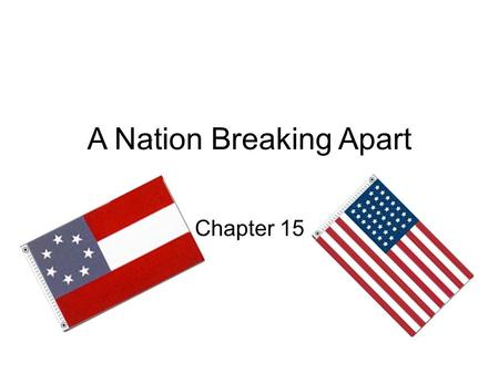 A Nation Breaking Apart Chapter 15. I. Tensions Rise Between North and South A. North and South followed different paths 1. North – industry, cities,