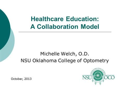 Healthcare Education: A Collaboration Model