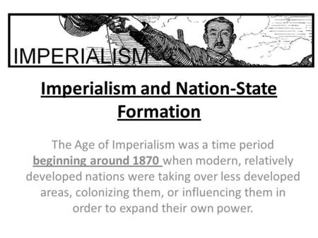 Imperialism and Nation-State Formation