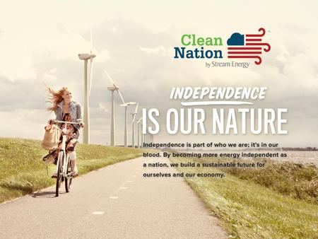WHAT IS CLEAN NATION? A movement to clean up America… A stand alone business opportunity Integrated with Ignite Opportunity.