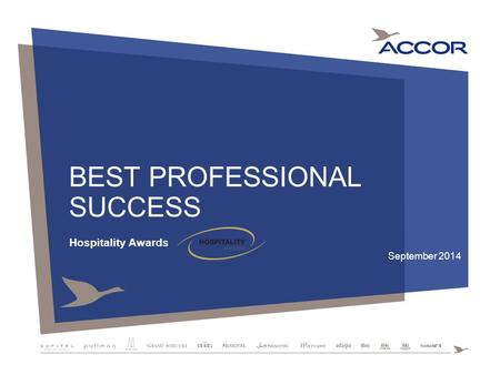 BEST PROFESSIONAL SUCCESS Hospitality Awards September 2014.