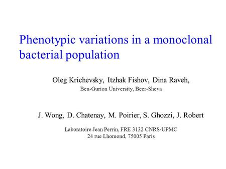 Phenotypic variations in a monoclonal bacterial population