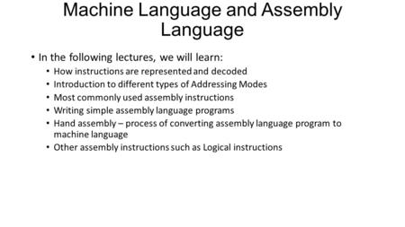 Machine Language and Assembly Language