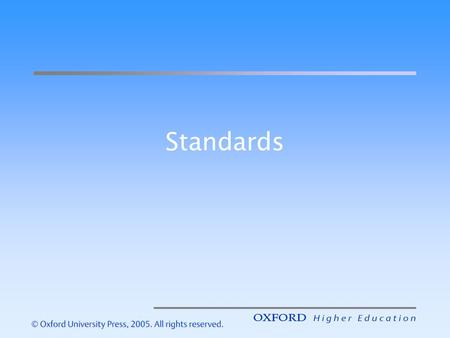 Standards. A definition A standard is a collection of specifications that has been endorsed by some group so that they may all agree on these issues and.