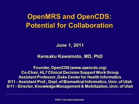 OpenMRS and OpenCDS: Potential for Collaboration