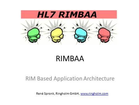 RIM Based Application Architecture