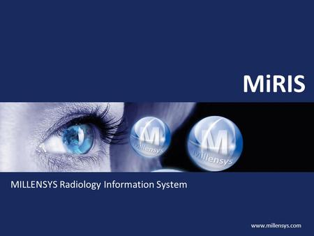 MiRIS MILLENSYS Radiology Information System.