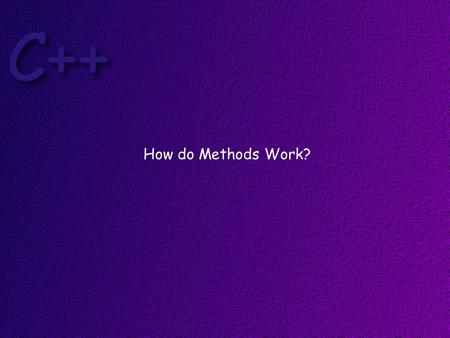 How do Methods Work?. Let's write a method that adds two integer values together and returns the result.