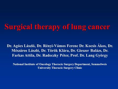 Surgical therapy of lung cancer