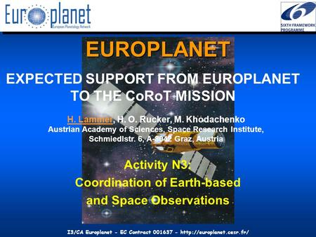 I3/CA Europlanet - EC Contract 001637 -  EUROPLANET Activity N3: Coordination of Earth-based and Space Observations EXPECTED.