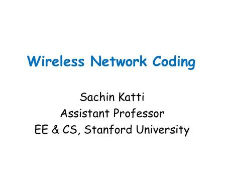 Wireless Network Coding