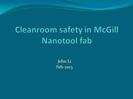 Cleanroom safety in McGill Nanotool fab