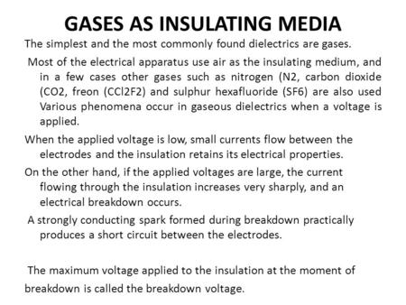 GASES AS INSULATING MEDIA