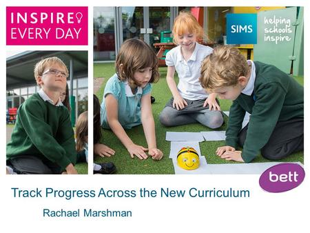 Rachael Marshman Track Progress Across the New Curriculum.