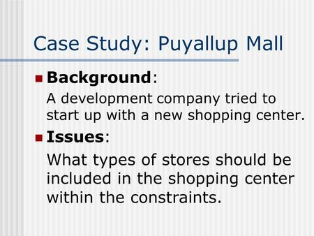 Case Study: Puyallup Mall