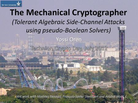 The Mechanical Cryptographer (Tolerant Algebraic Side-Channel Attacks using pseudo-Boolean Solvers) 1.