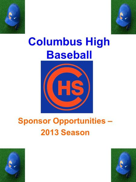 Columbus High Baseball Sponsor Opportunities – 2013 Season.