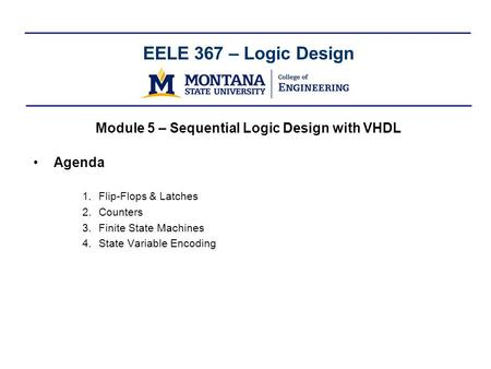Module 5 – Sequential Logic Design with VHDL