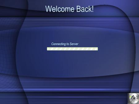 Welcome Back! Connecting to Server Please select your operating system Please select the box if you are using Windows XP. If not, click OFF. I am using.