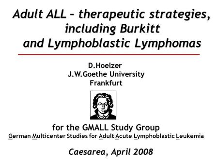 Adult ALL – therapeutic strategies, including Burkitt
