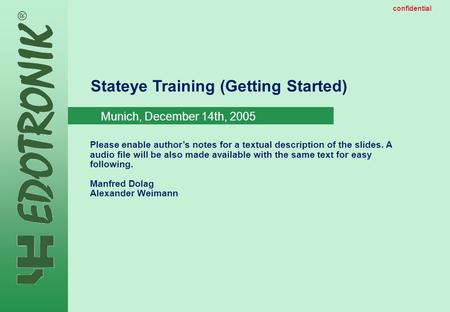MP IP Strategy 2005-06-22 public Stateye Training (Getting Started) Please enable author's notes for a textual description of the slides. A audio file.
