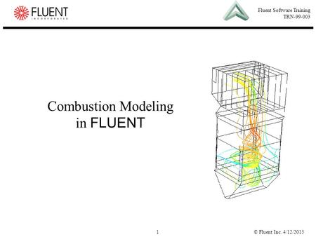 Combustion Modeling in FLUENT