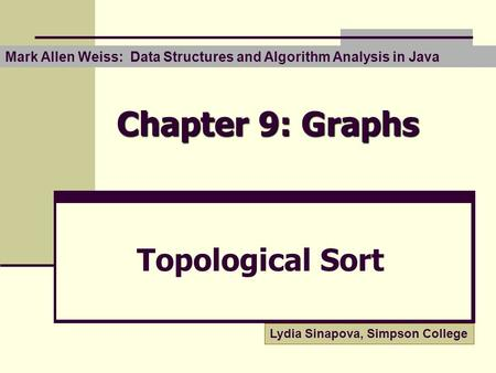 Chapter 9: Graphs Topological Sort