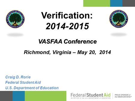 VASFAA Conference Richmond, Virginia – May 20, 2014