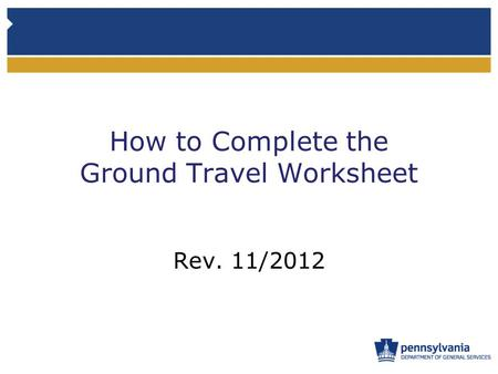 How to Complete the Ground Travel Worksheet