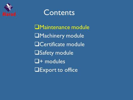 Contents  Maintenance module  Machinery module  Certificate module  Safety module  + modules  Export to office.
