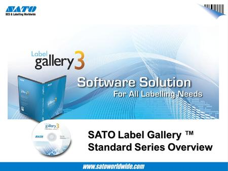 SATO Label Gallery ™  Standard Series Overview
